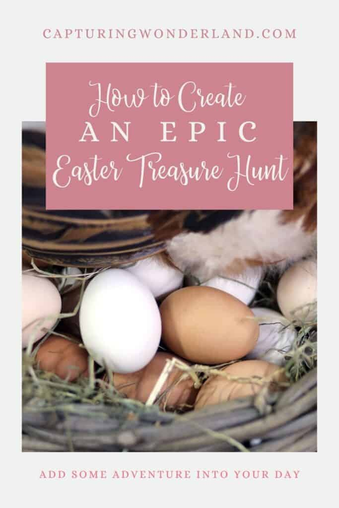 How To Create An Epic Easter Treasure Hunt Natural Chicken Eggs in a Basket