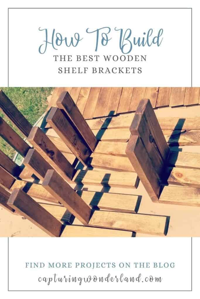 Pinterest graphic with white and blue font How to build the best wooden shelf bracket by capturing wonderland. pine 1x2 boards partially assembled stained with early american by minwax